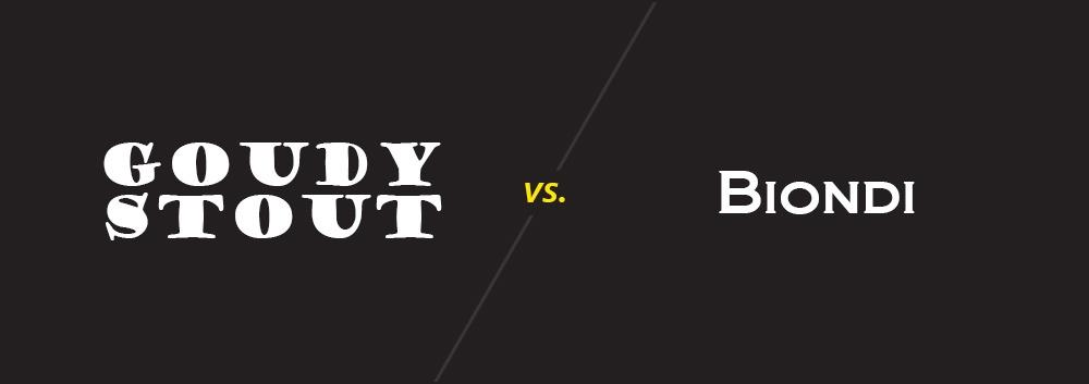 Goudy Stout vs. Biondi