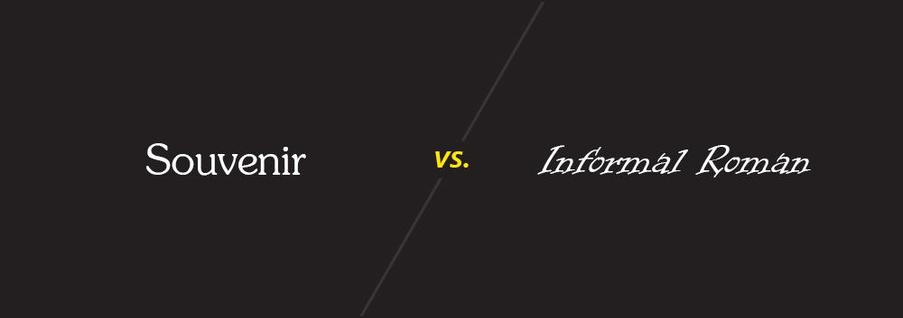 Souvenir vs Informal Roman