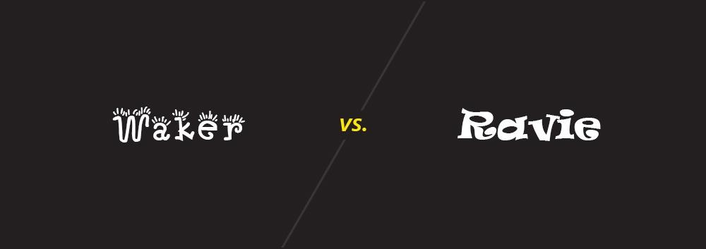 Waker vs. Ravie