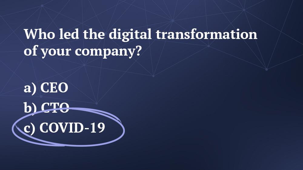 COVID-19 Digital Transformation