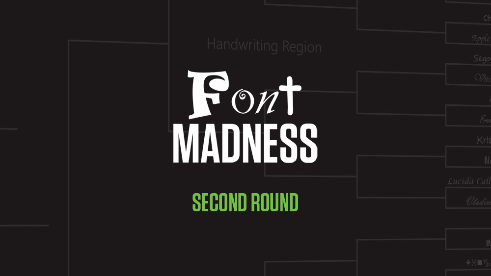 Font Madness: Second Round (Handwriting & Decorative Regions)